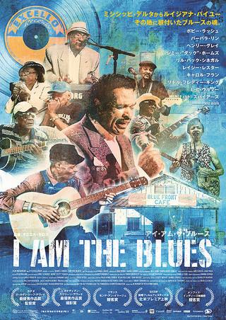 「I AM THE BLUES アイ・アム・ザ・ブルース」のポスター/チラシ/フライヤー