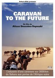 「Caravan to the Future」のポスター/チラシ/フライヤー