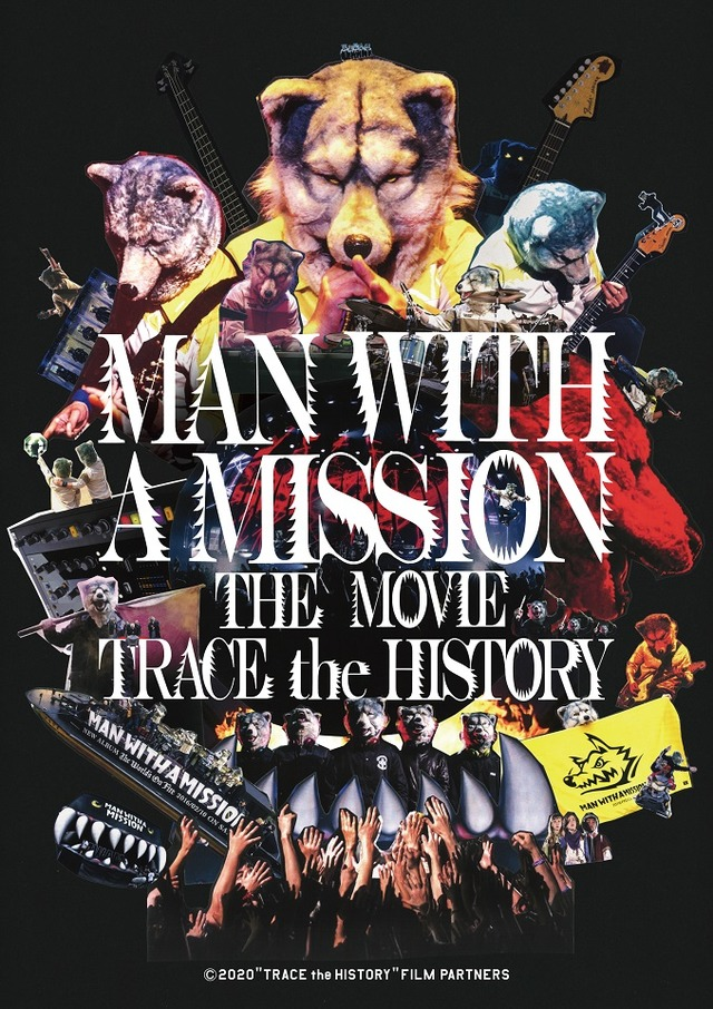 「MAN WITH A MISSION THE MOVIE -TRACE the HISTORY-」のポスター/チラシ/フライヤー